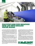 Polyethylene Pipe Breathes New Life into English Water Mains