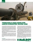 Venezuela Provides Reliable Water Service With New HDPE Large-Diameter Pipe