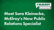 McElroy Minute: Meet Sara Kleinecke